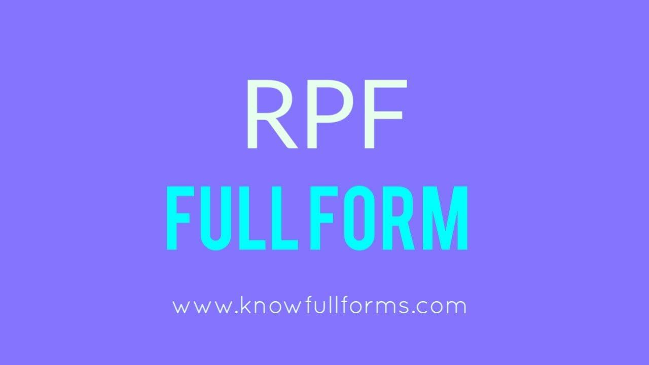 RPF Full Form in Hindi