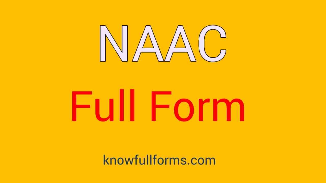 naac Full form in hindi