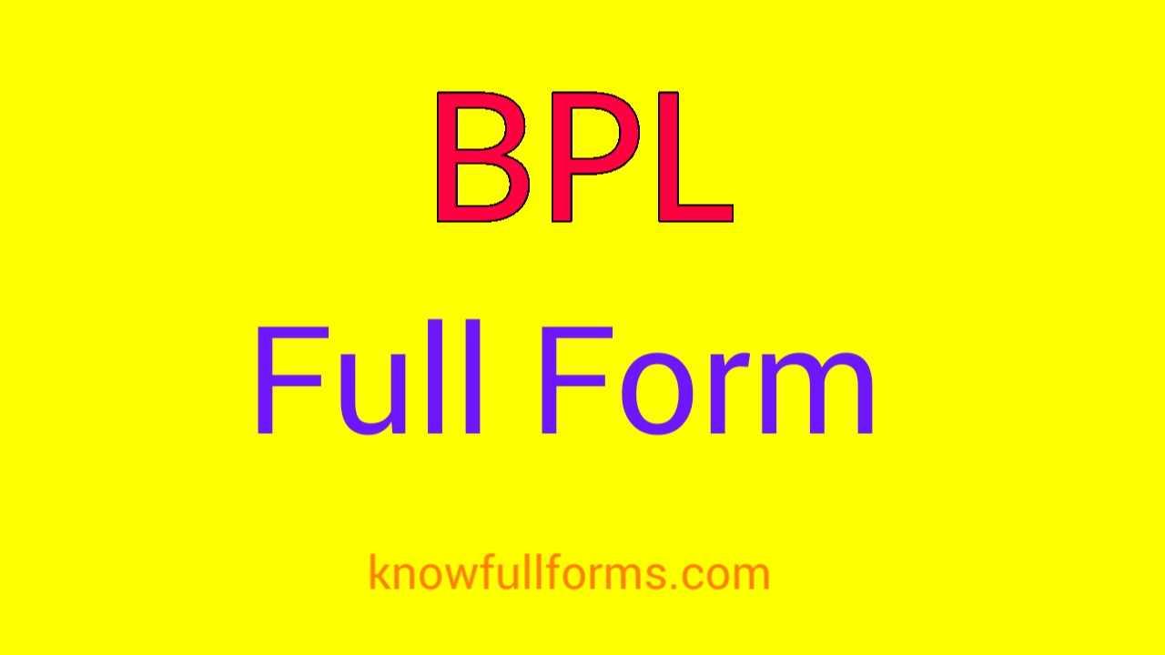 BPL Full Form