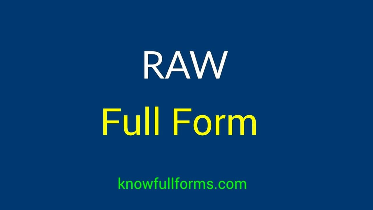 Raw Full Form