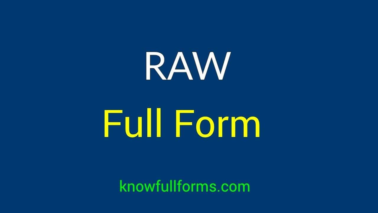 Raw Full Form