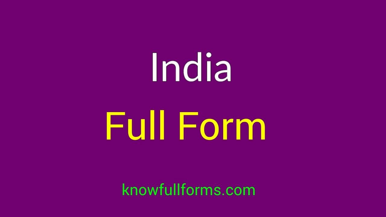 india full form in hindi